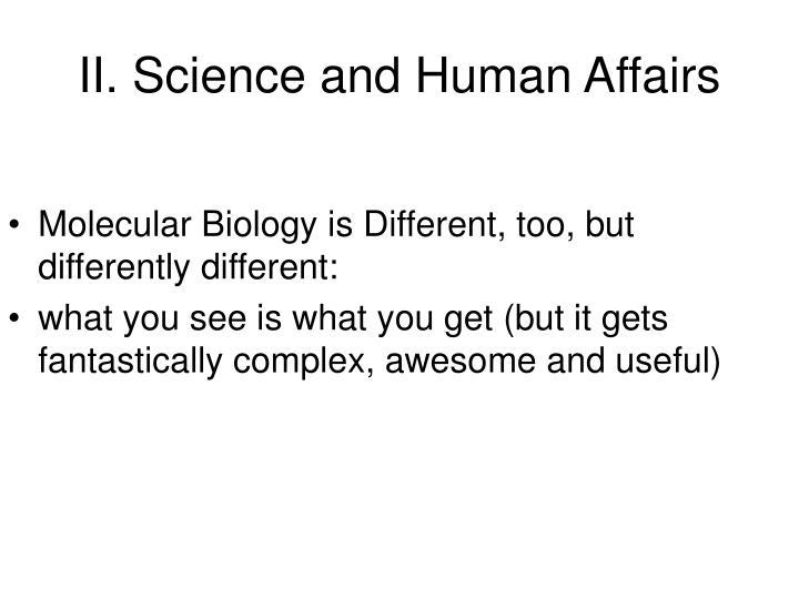 II. Science and Human Affairs