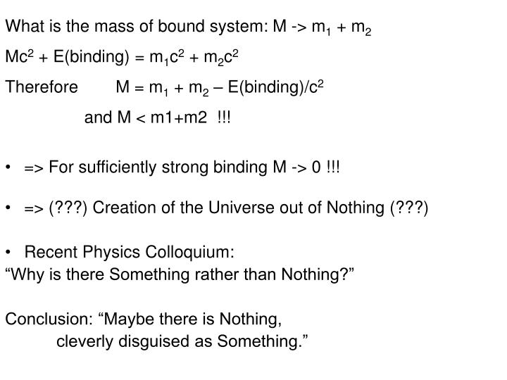 What is the mass of bound system: M -> m