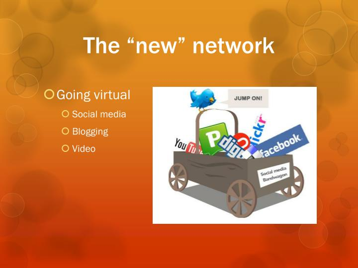 """The """"new"""" network"""