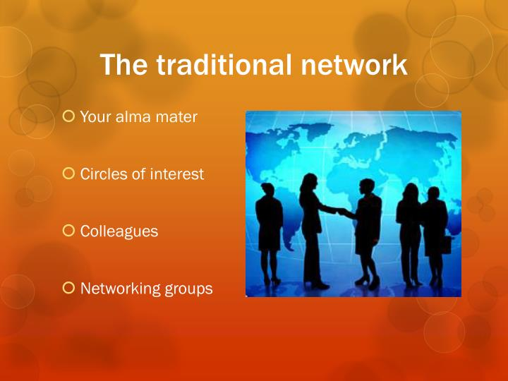 The traditional network
