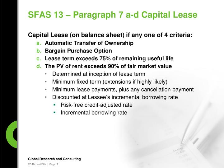 SFAS 13 – Paragraph 7 a-d Capital Lease