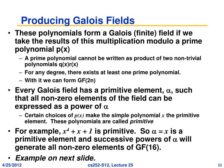Producing Galois Fields