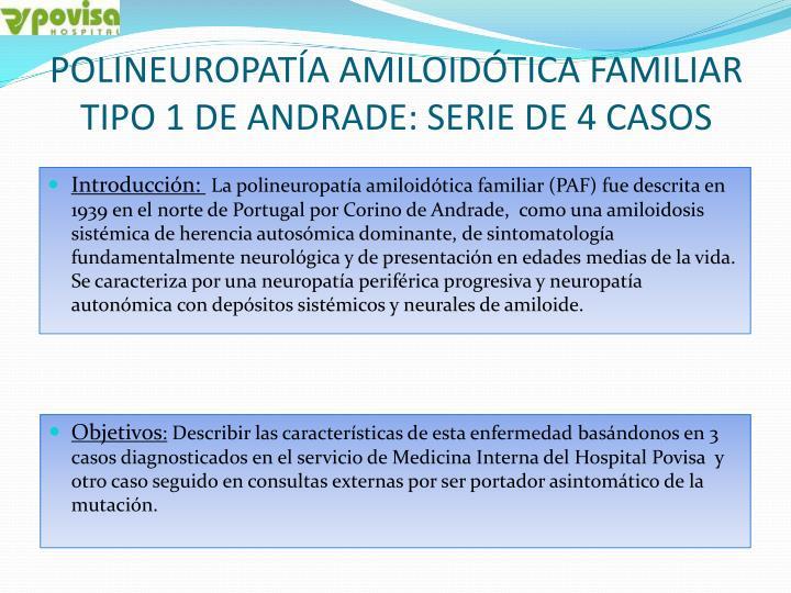 Polineuropat a amiloid tica familiar tipo 1 de andrade serie de 4 casos1
