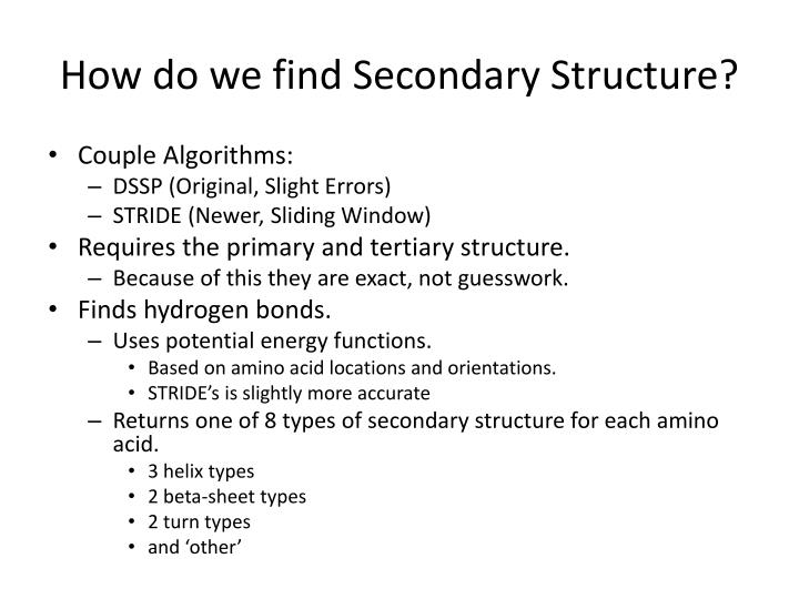 How do we find secondary structure