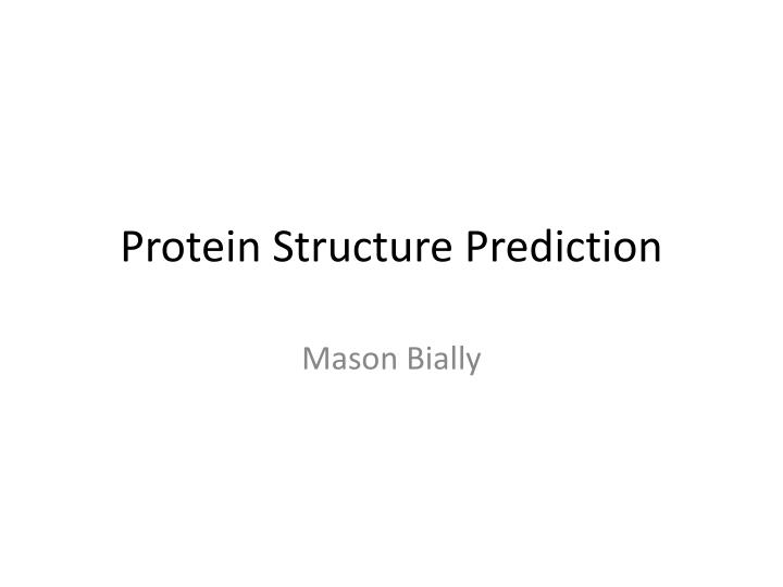 protein structure prediction n.
