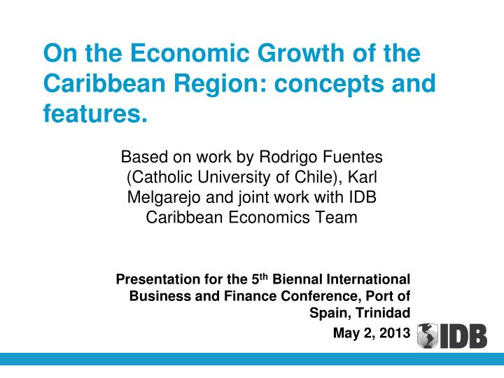 On the economic growth of the caribbean region concepts and features