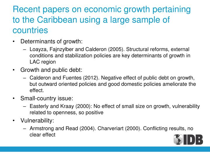 Recent papers on economic growth pertaining to the Caribbean using a large sample of countries