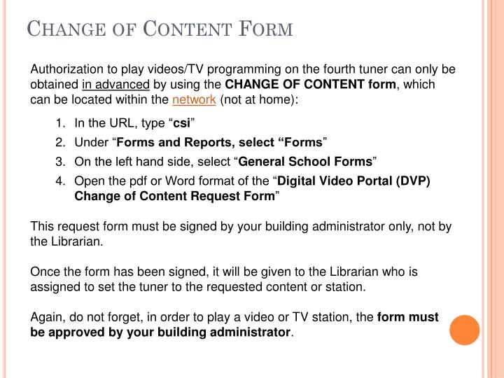 Change of Content Form