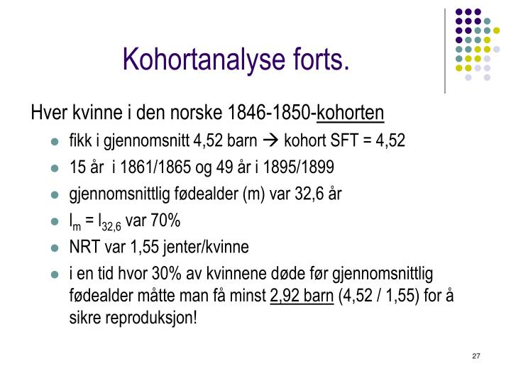 Kohortanalyse forts.