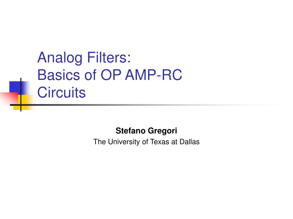 Ppt Analog Filters Basics Of Op Amp Rc Circuits Powerpoint Rs Flip Flop Using N