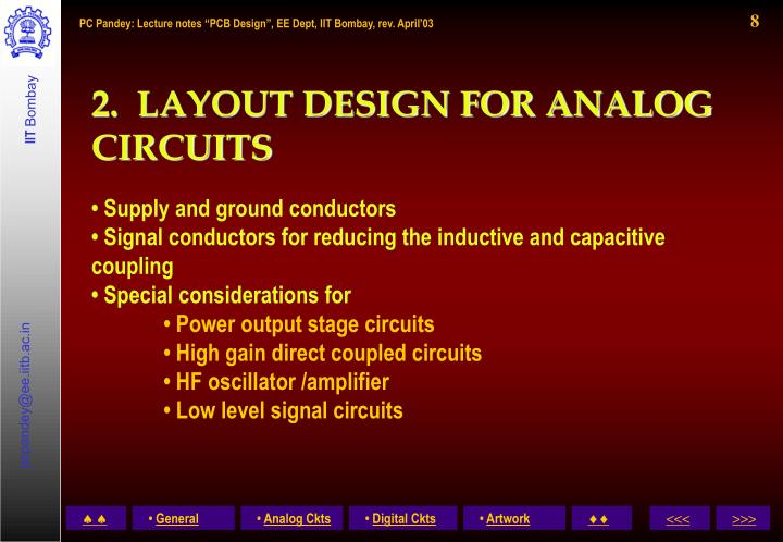 2.  LAYOUT DESIGN FOR ANALOG  CIRCUITS