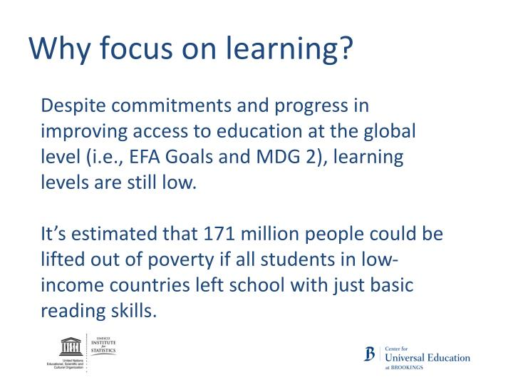 Why focus on learning