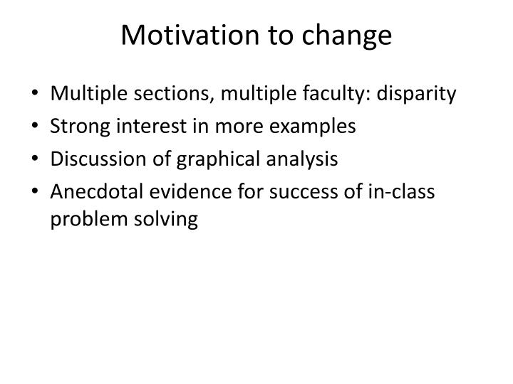 Motivation to change