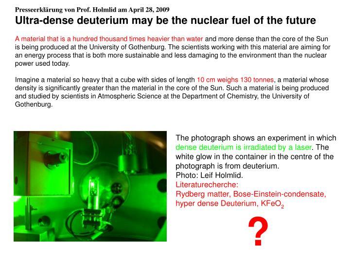 Presseerklärung von Prof. Holmlid am April 28, 2009