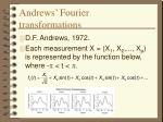 andrews fourier transformations