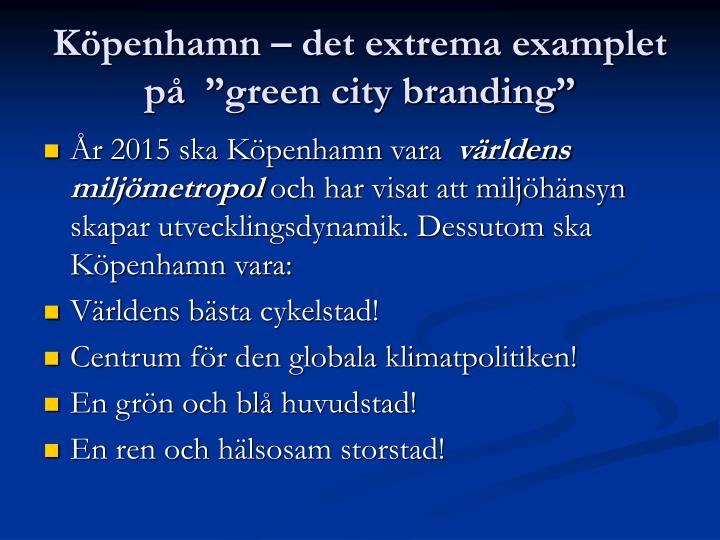 """Köpenhamn – det extrema examplet på  """"green city branding"""""""