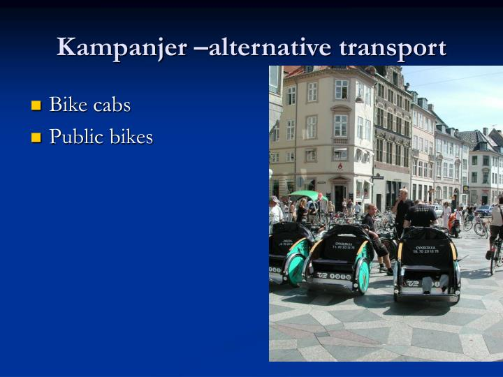 Kampanjer –alternative transport