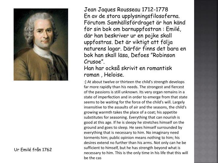 Jean Jaques Rousseau 1712-1778