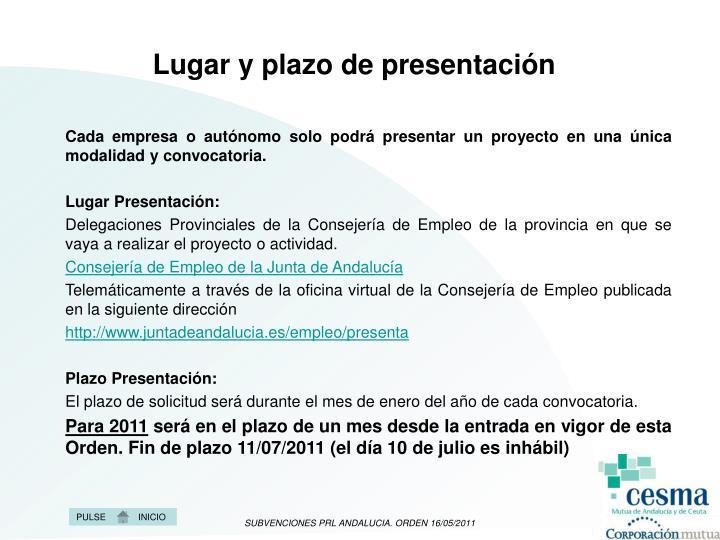 Lugar y plazo de presentación
