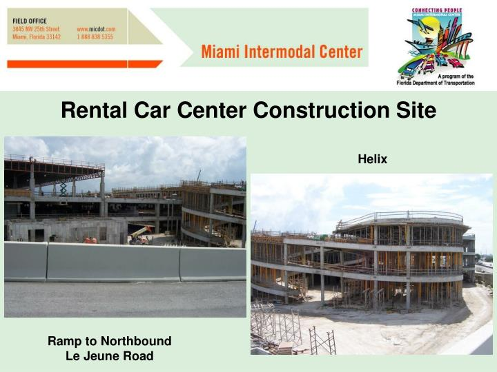 Rental Car Center Construction Site