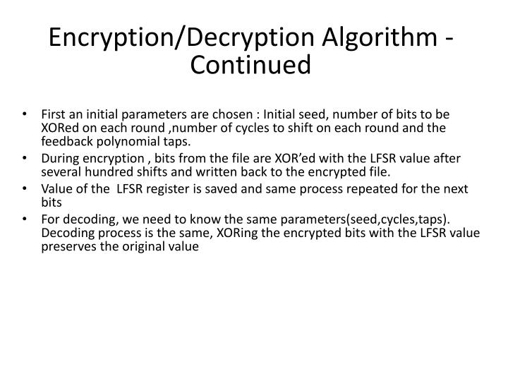 Encryption/Decryption Algorithm - Continued