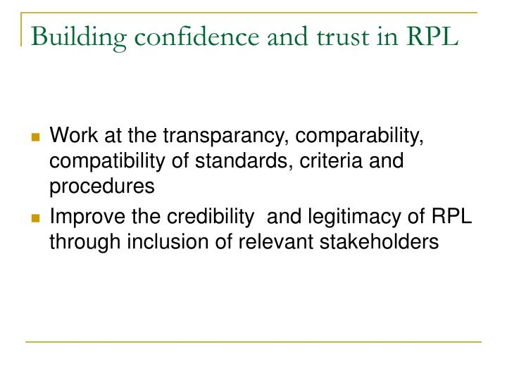 Building confidence and trust in RPL