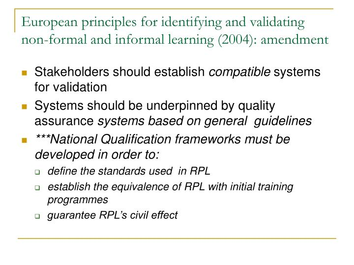 European principles for identifying and validating non-formal and informal learning (2004): amendment