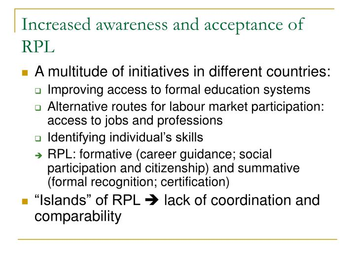 Increased awareness and acceptance of rpl
