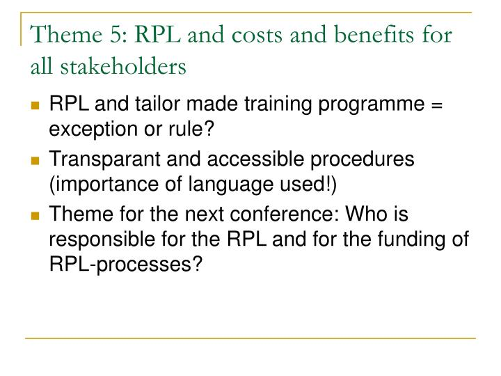 Theme 5: RPL and costs and benefits for all stakeholders