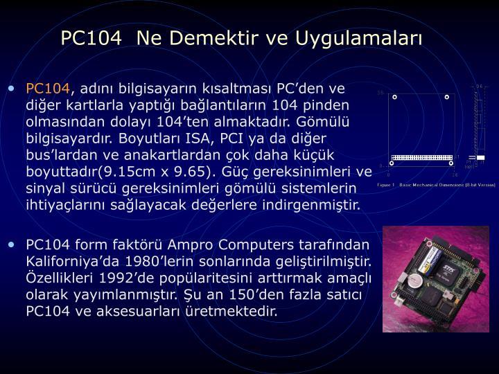 PC104  Ne Demektir ve Uygulamaları