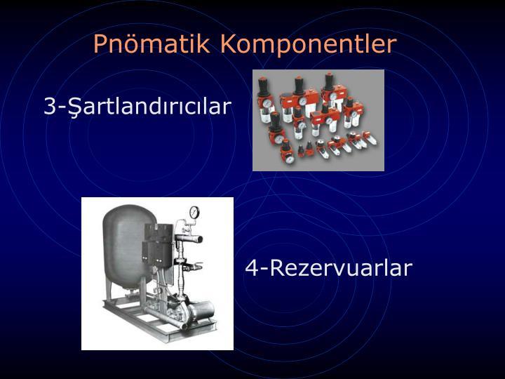 Pnömatik Komponentler