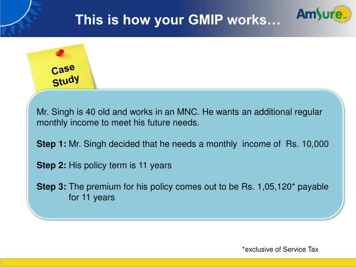 This is how your GMIP works…