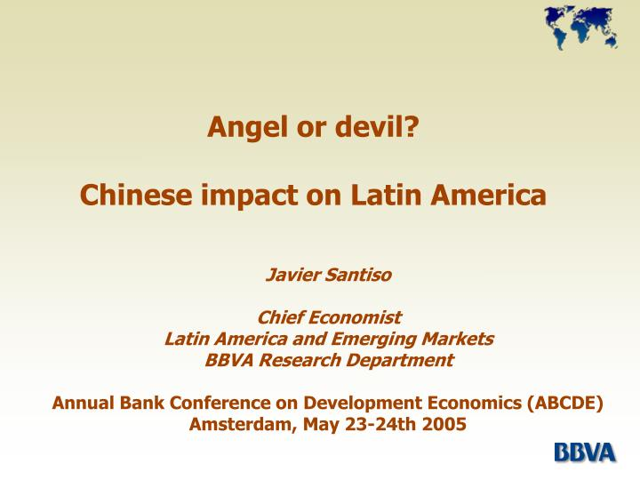 Angel or devil chinese impact on latin america