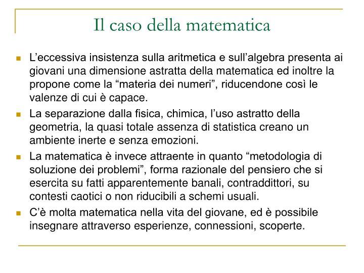 Il caso della matematica