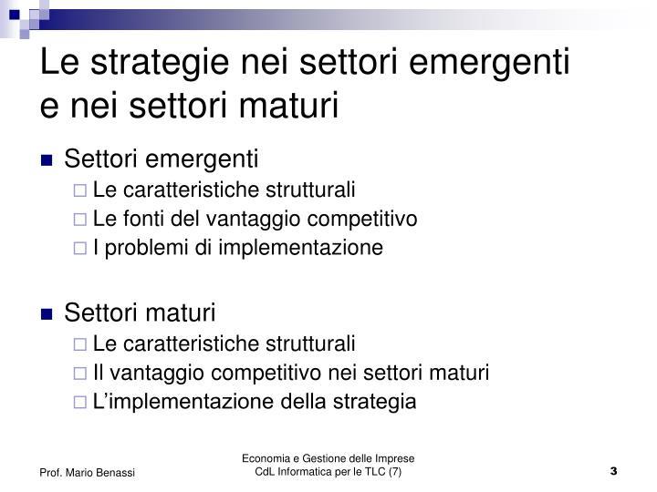 Le strategie nei settori emergenti e nei settori maturi