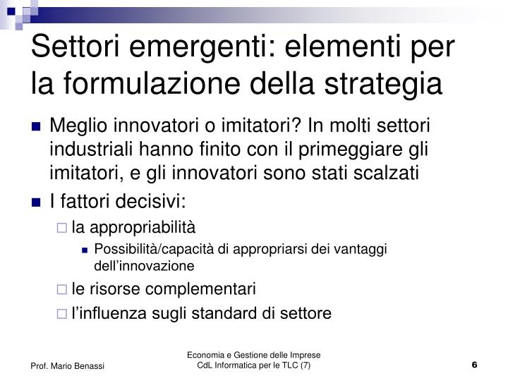 Settori emergenti: elementi per la formulazione della strategia
