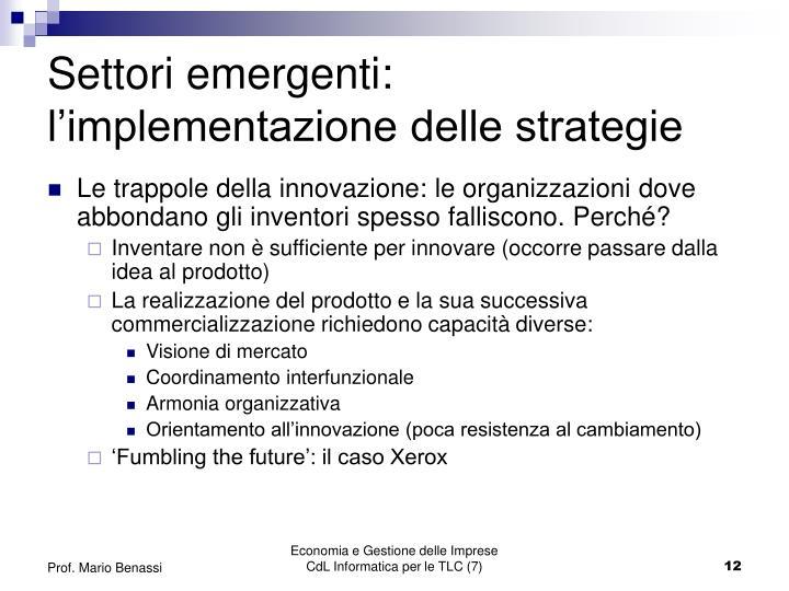 Settori emergenti: l'implementazione delle strategie