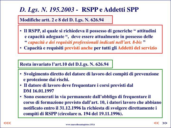 D. Lgs. N. 195.2003 -