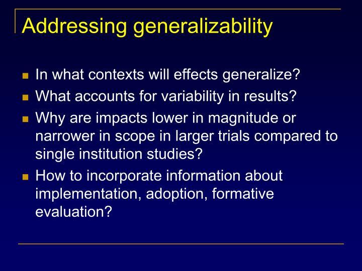 Addressing generalizability