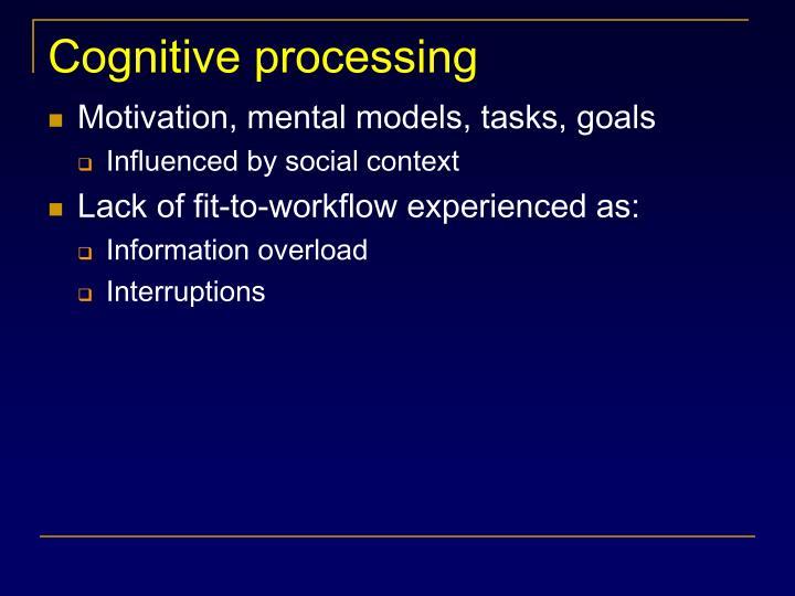 Cognitive processing