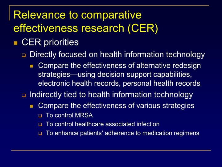 Relevance to comparative effectiveness research (CER)