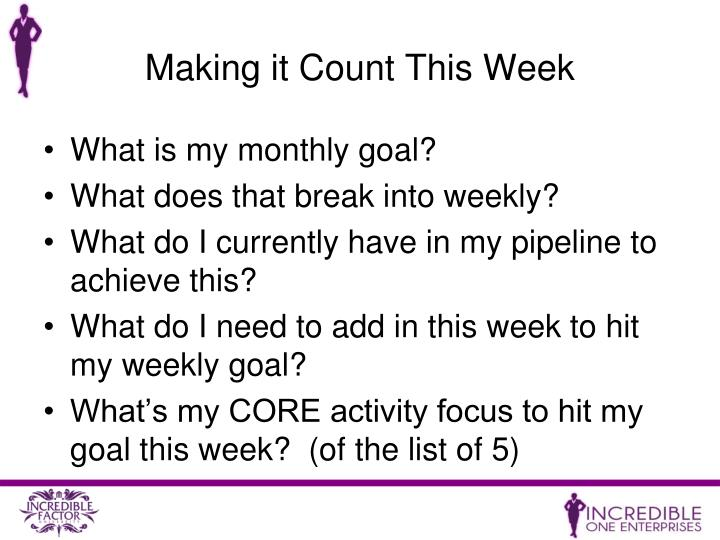 Making it Count This Week