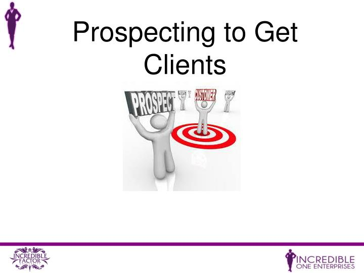 Prospecting to Get Clients