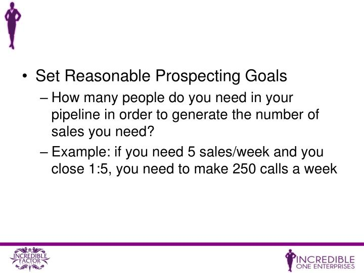 Set Reasonable Prospecting Goals