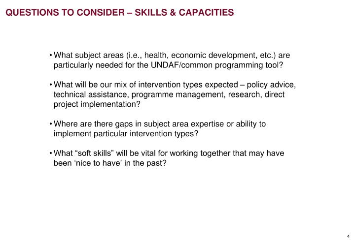 QUESTIONS TO CONSIDER – SKILLS & CAPACITIES