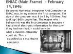 eniac main frame february 14 1946