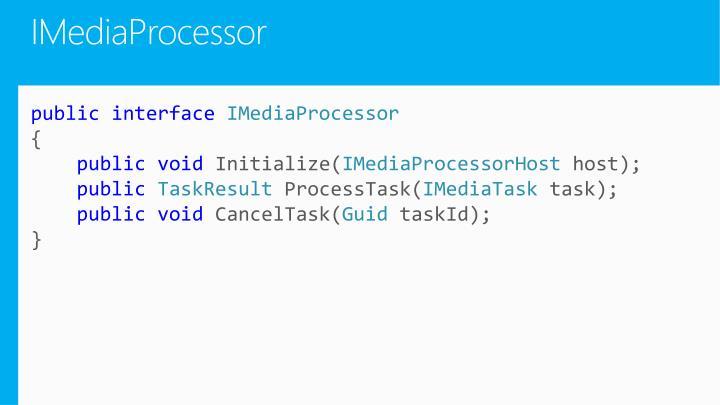 IMediaProcessor