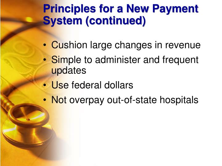 Principles for a New Payment System (continued)