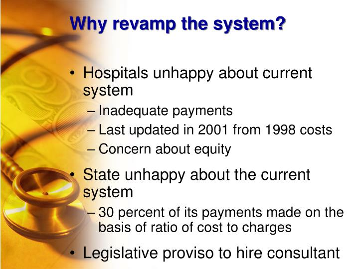 Why revamp the system?