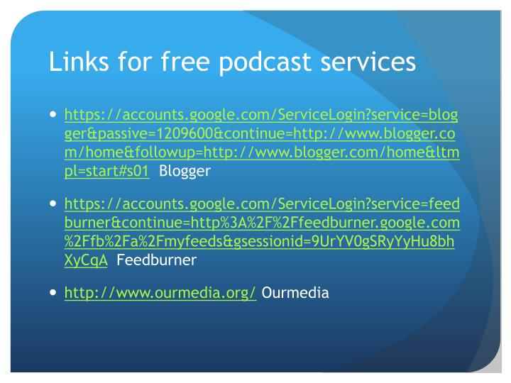 Links for free podcast services